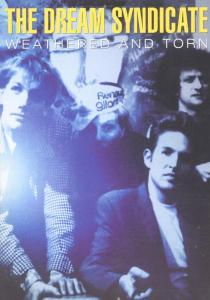 DREAM SYNDICATE - WEATHERED & THORN - DVD