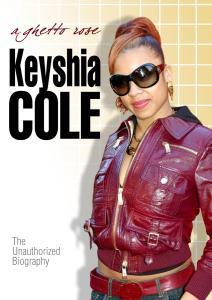 COLE KEYSHIA - A GHETTO ROSE UNAUTHORIZED - DVD