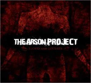 ARSON PROJECT, THE - BLOOD AND LOCUSTS - CD
