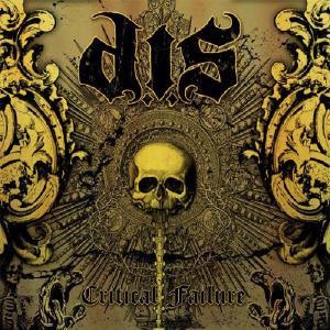 D.I.S. - CRITICAL FAILURE - CD