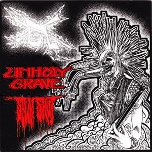 UNHOLY GRAVE / SEWN SHUT - SPLIT - 45T x 1