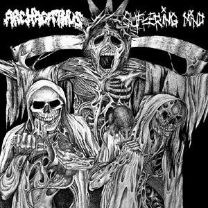 ARCHAGATHUS/SUFFERING MIND - SPLIT - 45T x 1