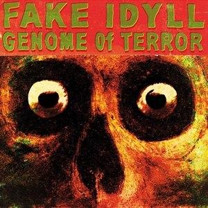 FAKE IDYLL - GENOME OF TERROR - CD