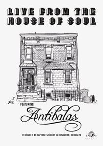 ANTIBALAS - LIVE FROM THE HOUSE OF SOUL - DVD