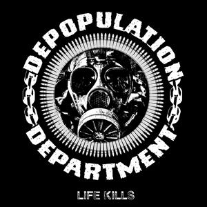DEPOPULATION DEPARTMENT - LIFE KILLS - CD