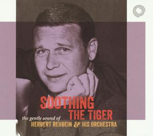 REHBEIN HERBERT - SOOTHING THE TIGER - CD x 2