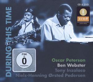 PETERSON OSCAR & WEBSTER BEN - DURING THIS TIME - DVD + CD
